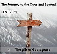 Lent 4 - The Gift of God's Grace.jpg