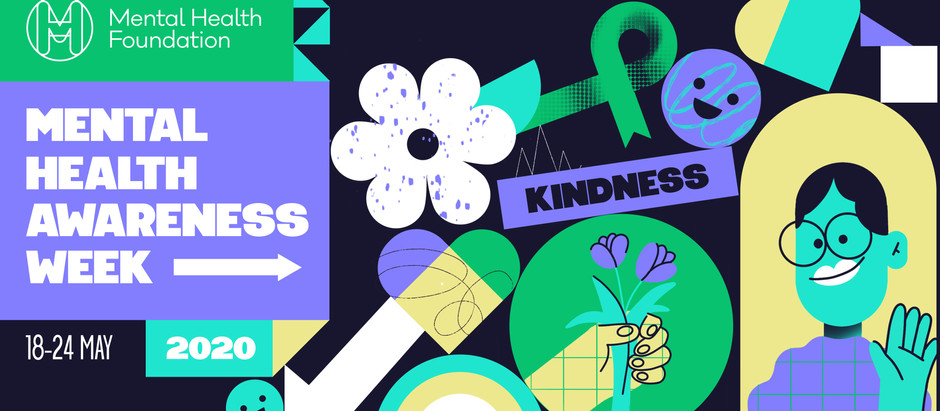 Mental Health Awareness Week 2020: Kindness