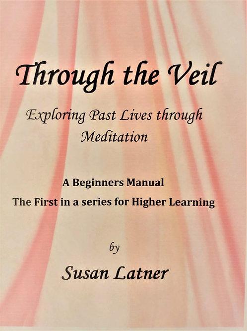 """Through the Veil""  by Susan Latner"