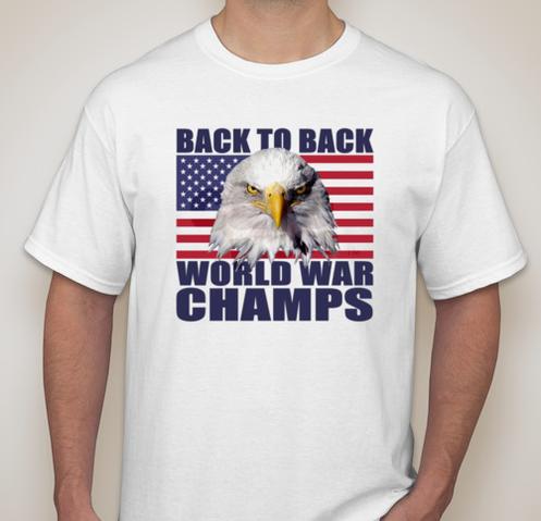 534804e1e America Back to Back World War Champs Tee Shirt