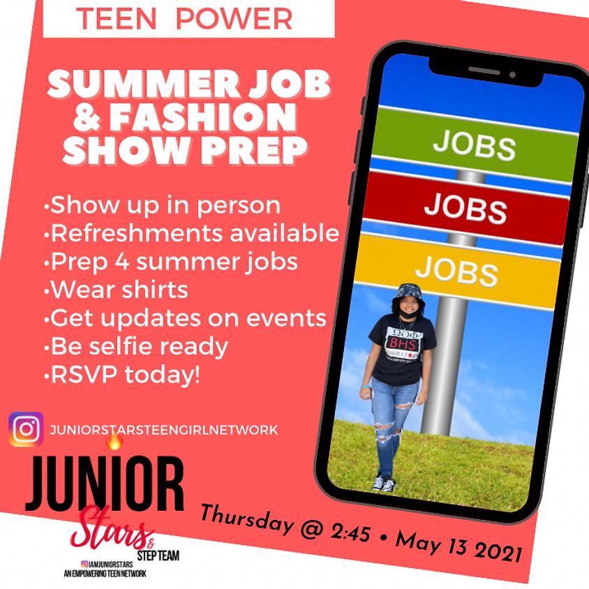 Summer job and Fashion show prep