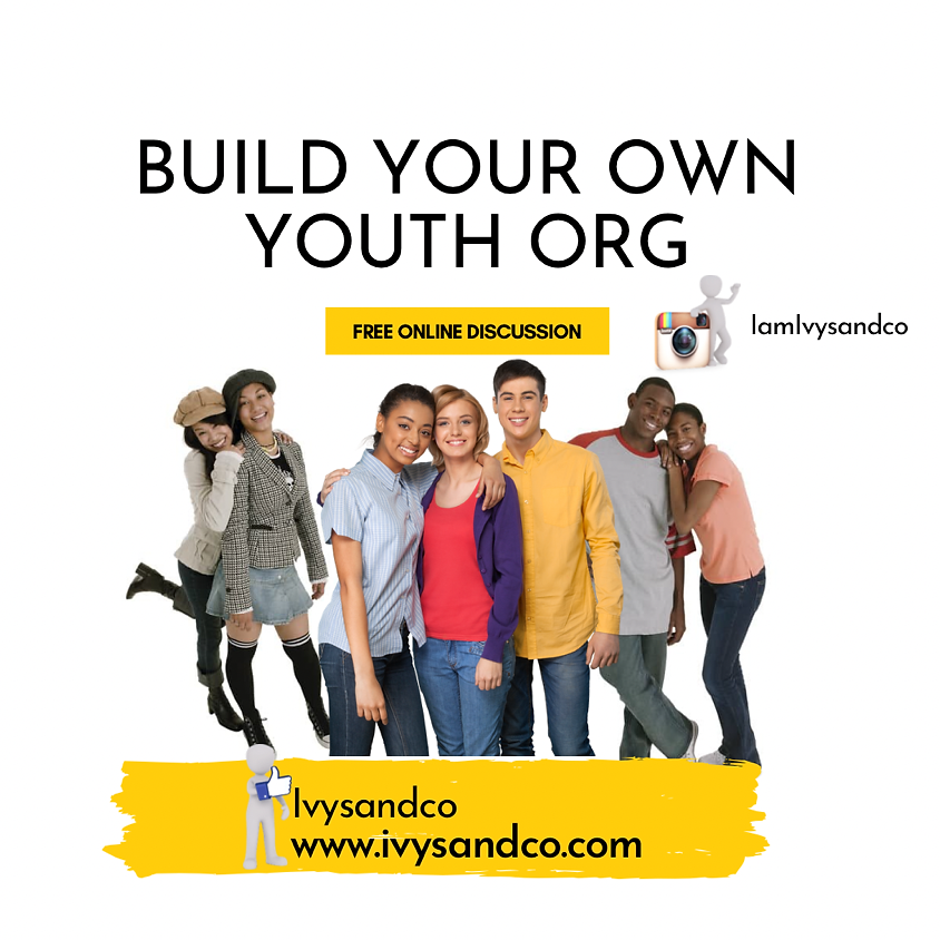 BUSINESS: Build your own Youth Org