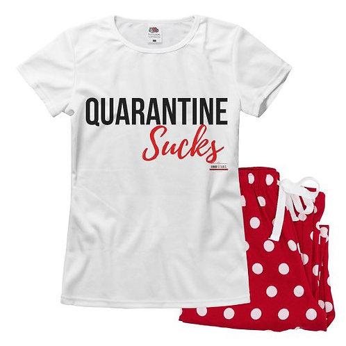 Quarantine Sucks Pajamas