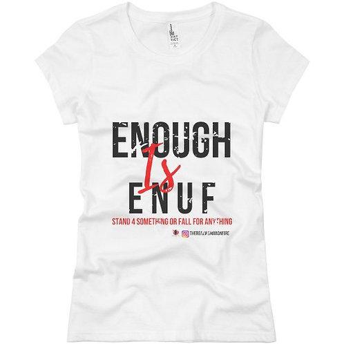 Enough is ENUF T-shirt