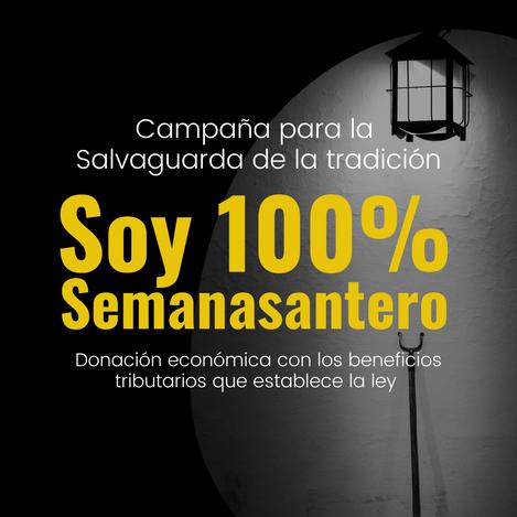 """Únete a la campaña """"Soy 100% Semanasantero"""""""