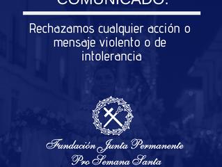 COMUNICADO: Rechazamos cualquier acción o mensaje violento o de intolerancia