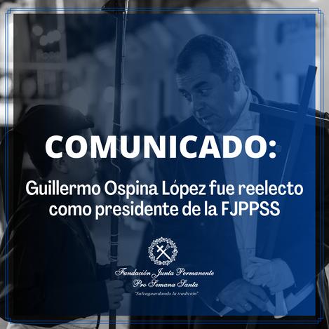 Guillermo Ospina López fue reelegido como presidente de la FJPPSS