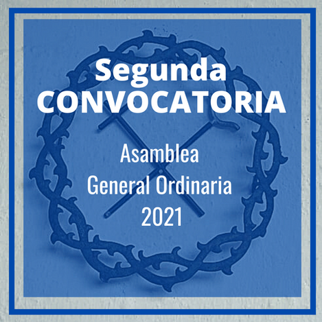 Segunda convocatoria Asamblea General Ordinaria 2021