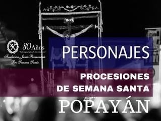 Estos son los Personajes de las Procesiones de Semana Santa en Popayán