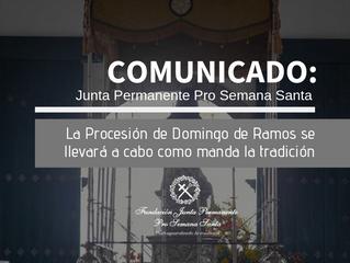 COMUNICADO: Procesión Domingo de Ramos como manda la tradición