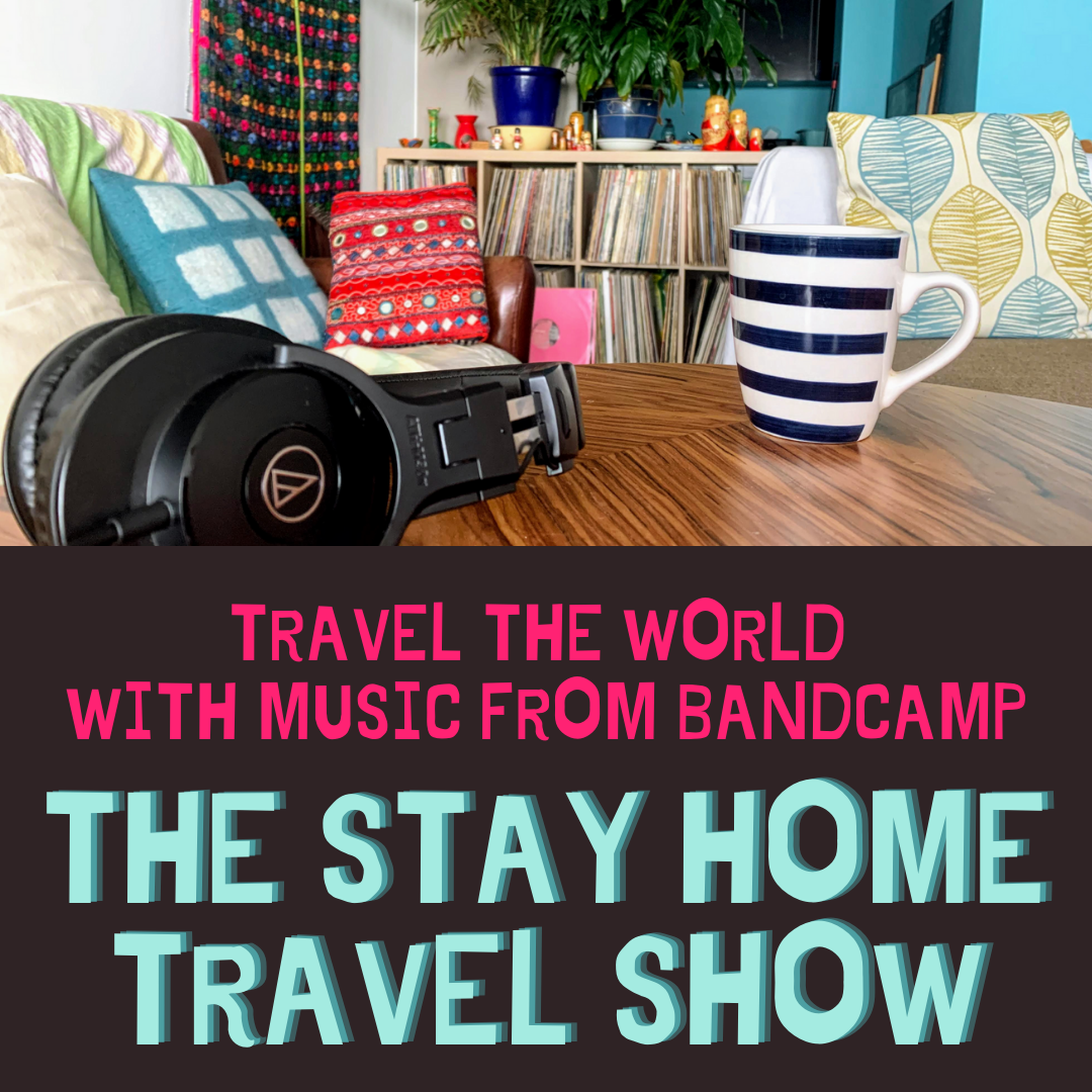 The Stay Home Travel Show
