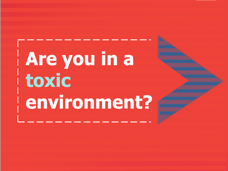 Are you or someone you know, in a toxic ☢️ environment?