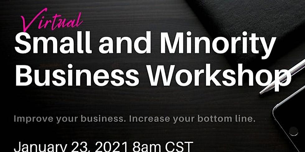 Small and Minority Business Workshop