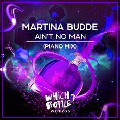 Ain't no man - Martina Budde (Piano Mix)