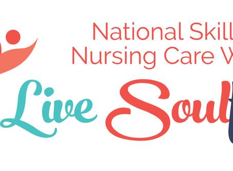 Living Soulfully | Celebrating National Skilled Nursing Care Week