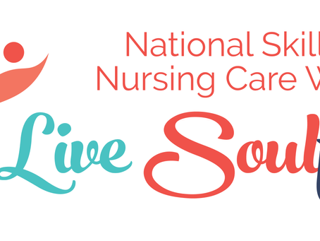 Living Soulfully | Celebrating National Skilled Nursing Care Week