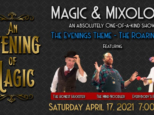 Magic & Mixology - Libations and Laughs from the comfort of your own ZOOM!  Saturday April 17, 2021