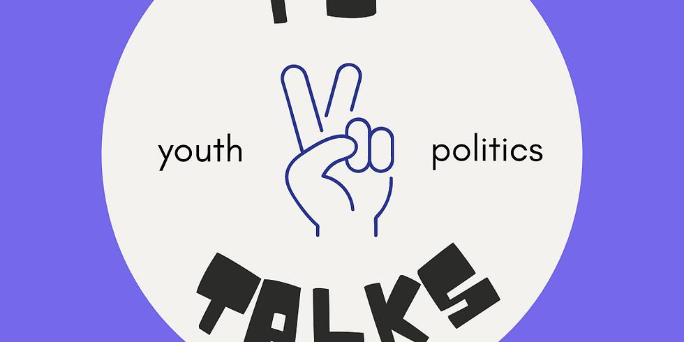 PJ Talks: Youth & Politics