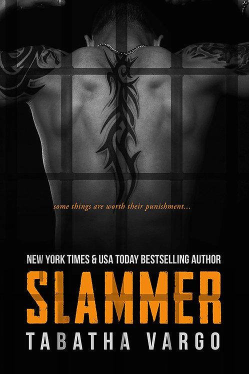 Slammer Signed Paperback + Shipping
