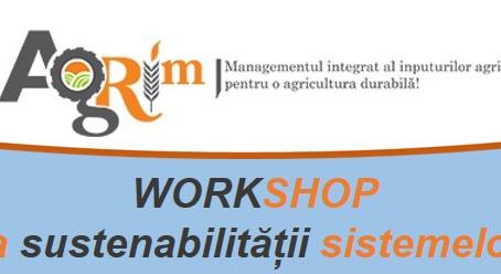 Evaluarea sustenabilității sistemelor agricole - concluzii la workshop