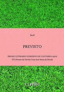 Previsto, Novela, Premio, José María de Pereda, Saul Cepeda Lezcano