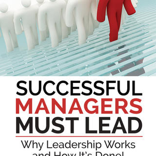 Successful Managers Must Lead Cover