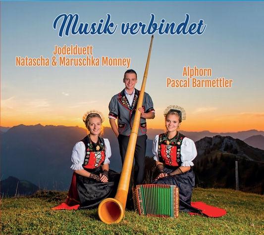 Musik verbindet Jodlduett Natascha & Marschka Monney