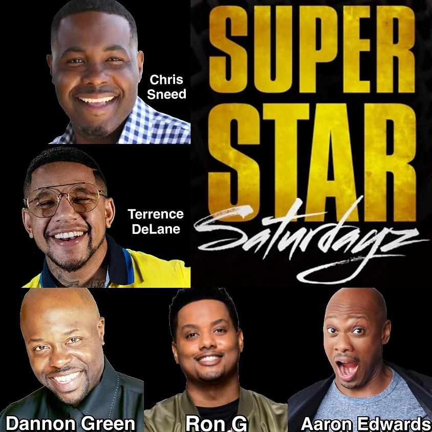 Super Star SATURDAYZ - 10:30 PM