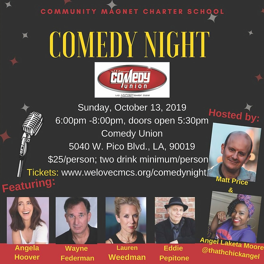 *SPECIAL EVENT*  Community Magnet Charter School presents COMEDY NIGHT - 6:00 PM