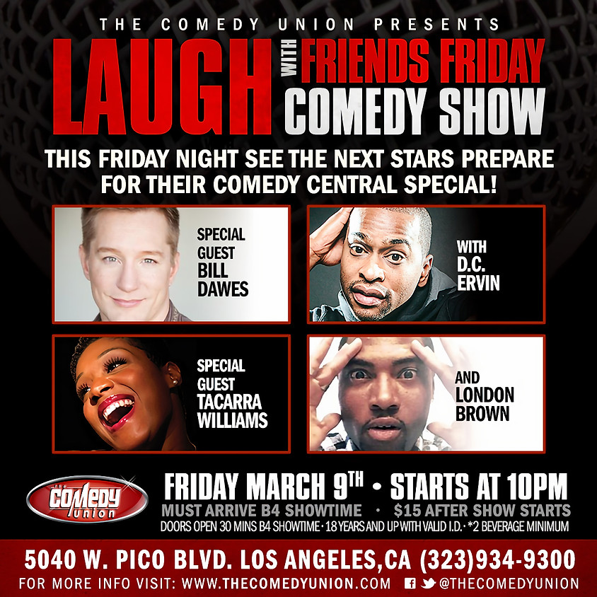 FRIDAY:  Laugh with Friends FRIDAY - 10:00 PM