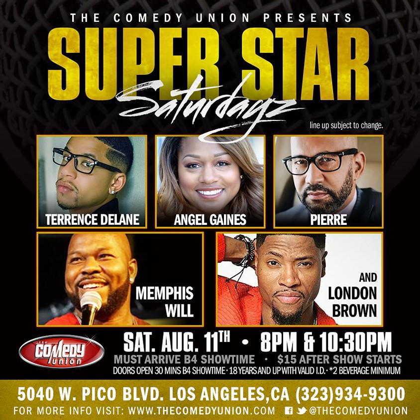 Super Star SATURDAYZ w/ host MEMPHIS WILL - 10:30 PM