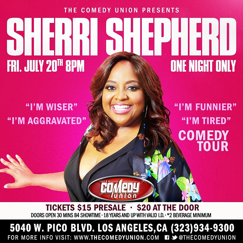 GENERAL SEATING *SPECIAL EVENT* SHERRI SHEPHERD - ONE NIGHT ONLY  - 8:00 PM