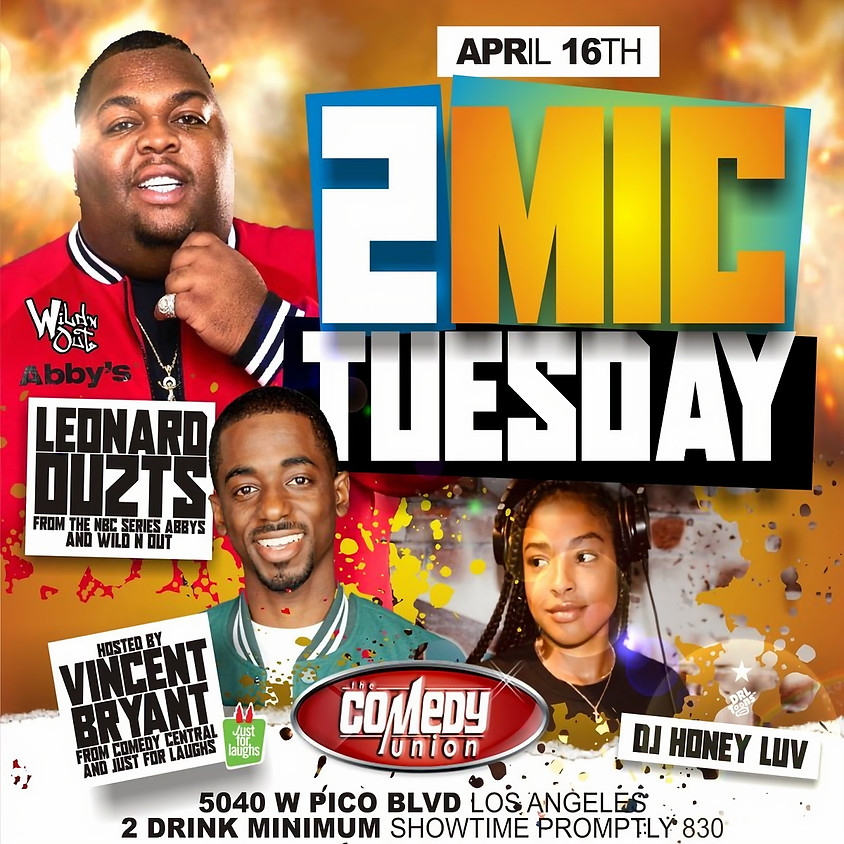 *SPECIAL EVENT* 2 Mic Tuesday - 8:30 PM