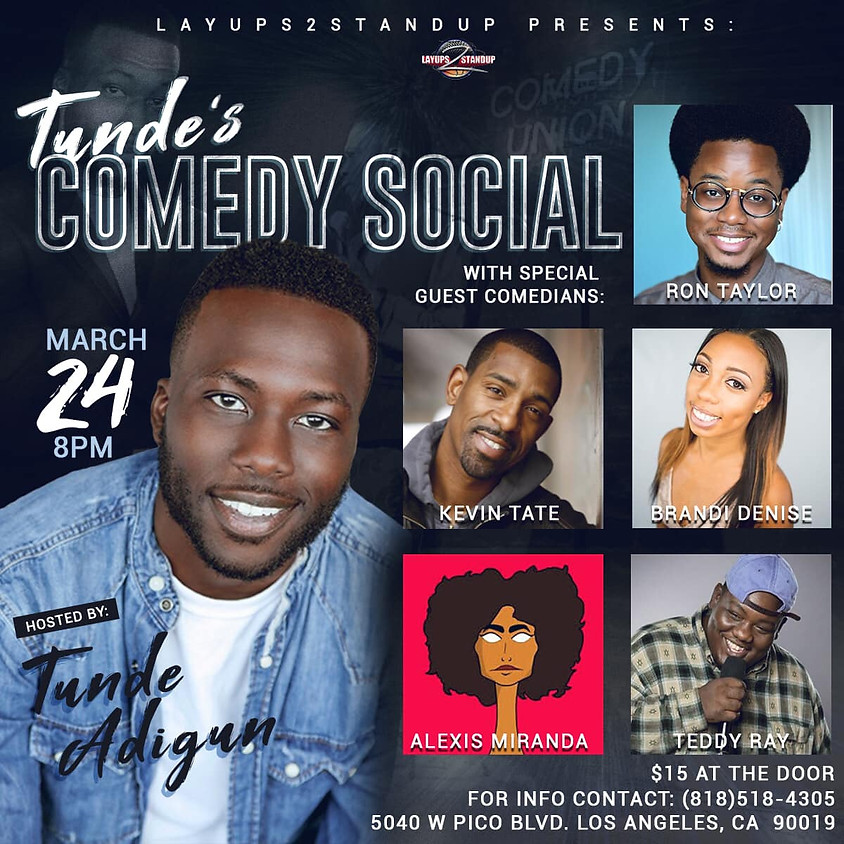 *SPECIAL EVENT* LAYUPS2STANDUP presents TUNDE'S COMEDY SOCIAL!! - 8:00 PM