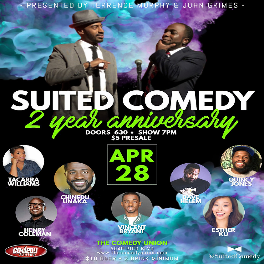 SUITED COMEDY presents 2 YEAR ANNIVERSARY SHOWCASE - 7:00 PM