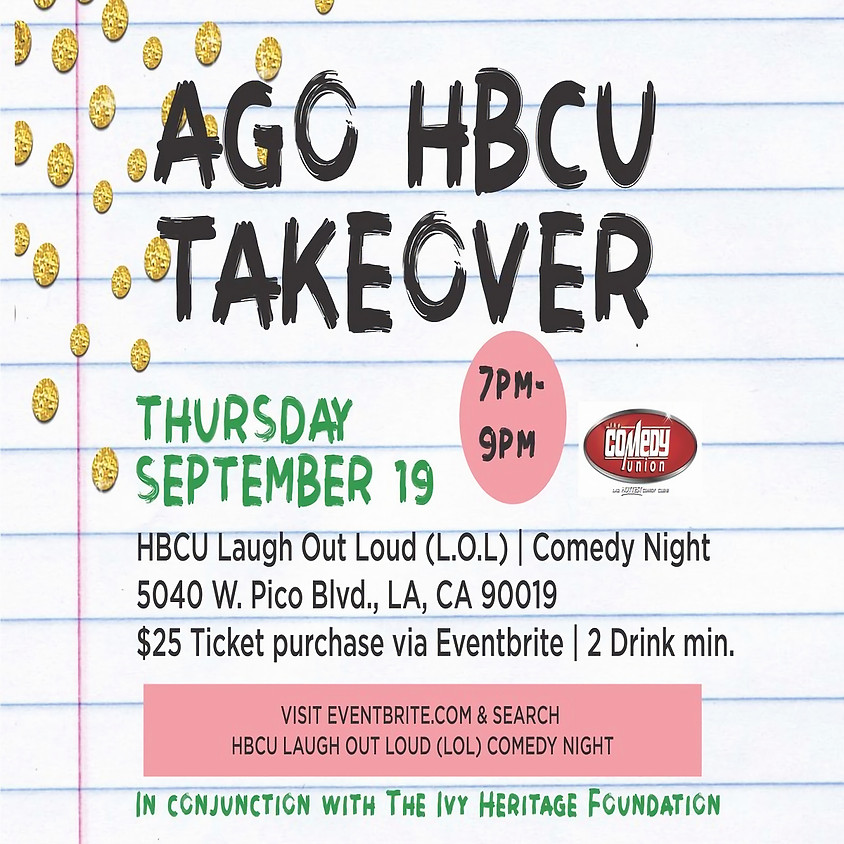 *SPECIAL EVENT*  AGO HBCU TAKEOVER presents Laugh Out Loud COMEDY NIGHT - 7:00 PM