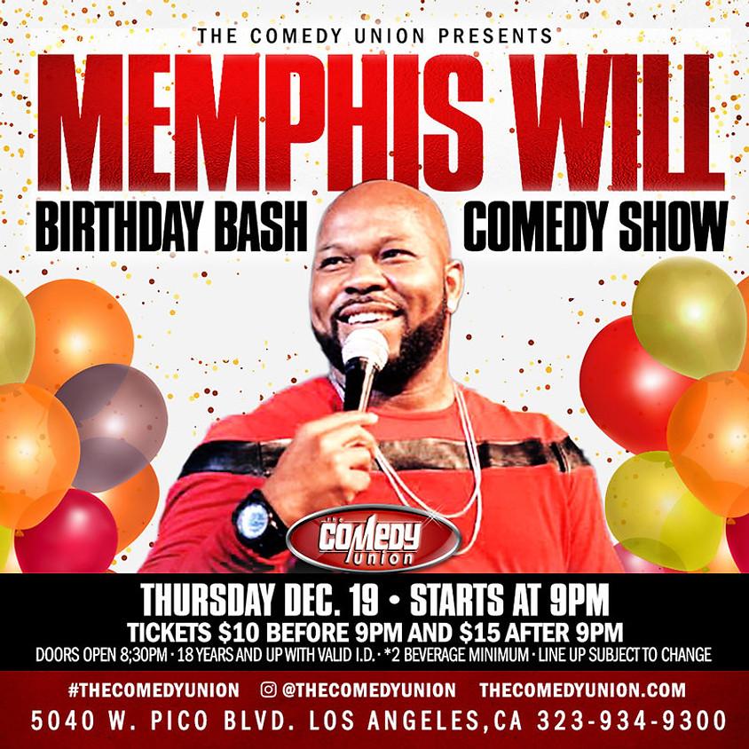 MEMPHIS WILL Birthday Bash Comedy Show  - 9 PM