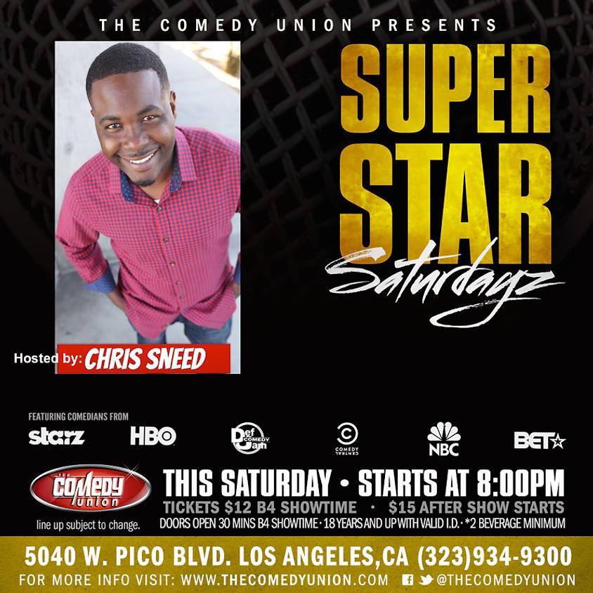 Super Star SATURDAYZ - 8:00 PM