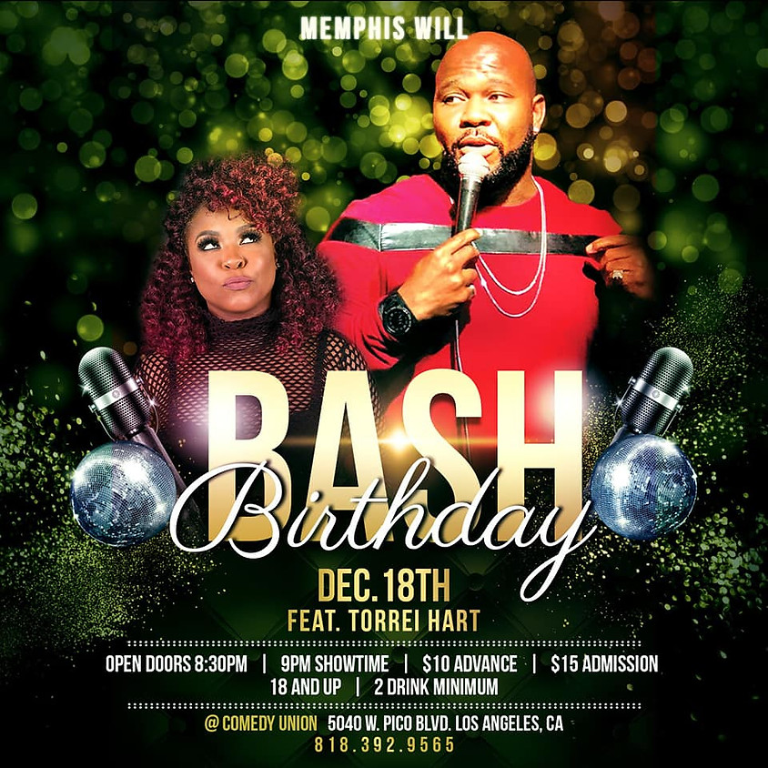 The MEMPHIS WILL Birthday Bash Comedy Show & Friends featuring Torrei Hart - 9 PM / For PreSale Tickets 818-392-9565