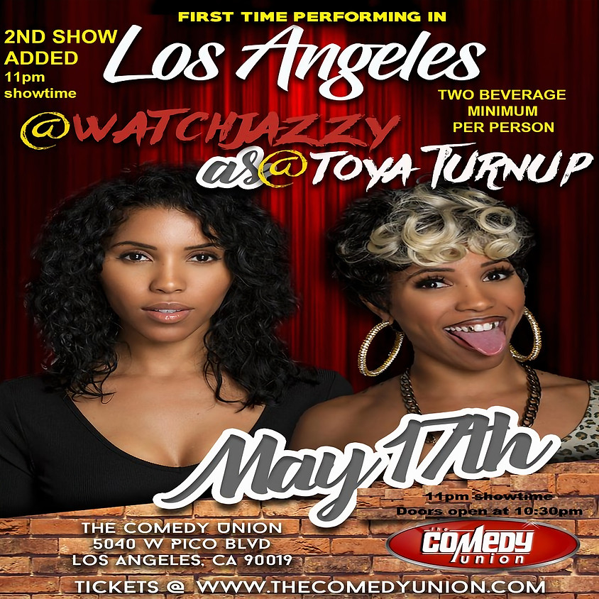 2ND SHOW NOW ADDED!!! #WatchJazzy as @Toya_Turnup 5/17/18 @ 11pm