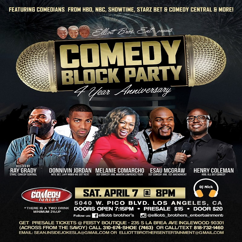 THIS EVENT IS SOLD-OUT COMEDY BLOCK PARTY 4 Year Anniversary Comedy Show - 8:00 PM