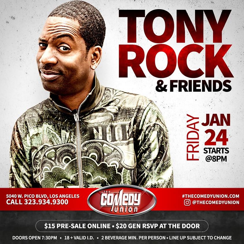 *SPECIAL EVENT* Tony Rock & Friends - 8PM SHOW