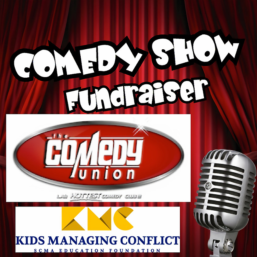 *SPECIAL EVENT* Kids Managing Conflict presents a Fundrasier Comedy Show - 7:00 PM