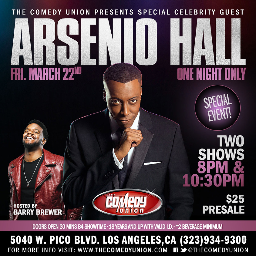 *SPECIAL CELEBRITY EVENT* Arsenio Hall LIVE! 10:30pm - One Night Only
