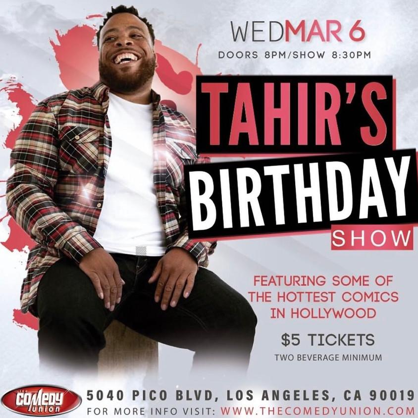 $5 Wednesday's Host: Tahir Moore's Bday Show