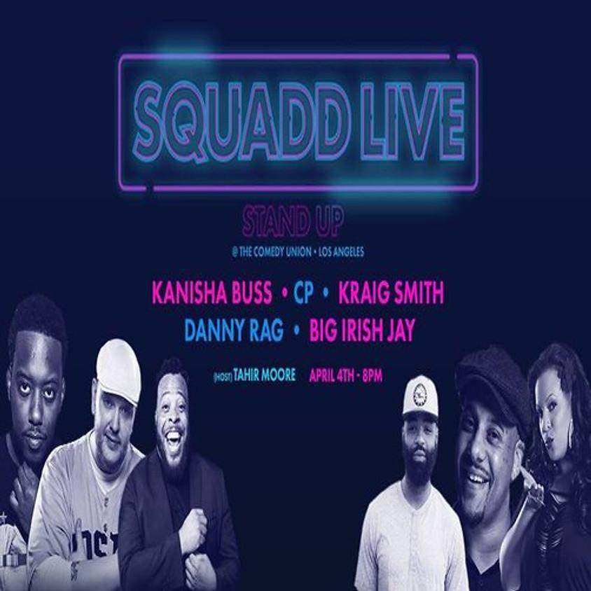 ALL DEF DIGITAL presents SQUADD LIVE - 8:00 PM