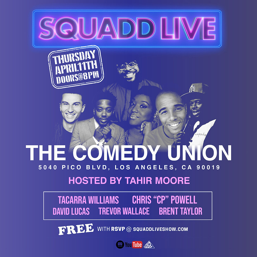 *SPECIAL EVENT* All Def Presents: SquADD Live Stand-Up - 8:30 PM