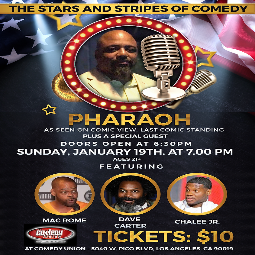 *SPECIAL EVENT* PHARAOH presents The Stars and Stripes of Comedy - 7:00 PM