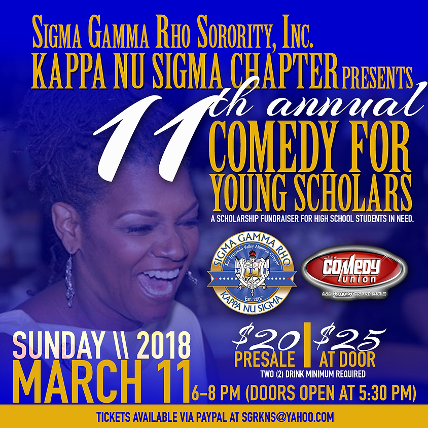 Sigma Gamma Rho Sorority, Inc KAPPA NU SIGMA CHAPTER presents 11th Annual Comedy for Young Scholars 6:00 PM