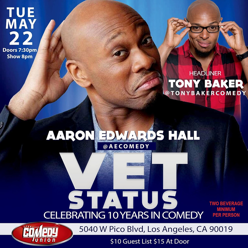 AARON EDWARDS HALL presents VET STATUS Comedy Show - 8 PM